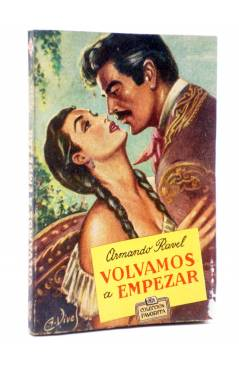 Cubierta de COLECCIÓN FAVORITA 51. VOLVAMOS A EMPEZAR (Armando Ravel) Valenciana Circa 1960