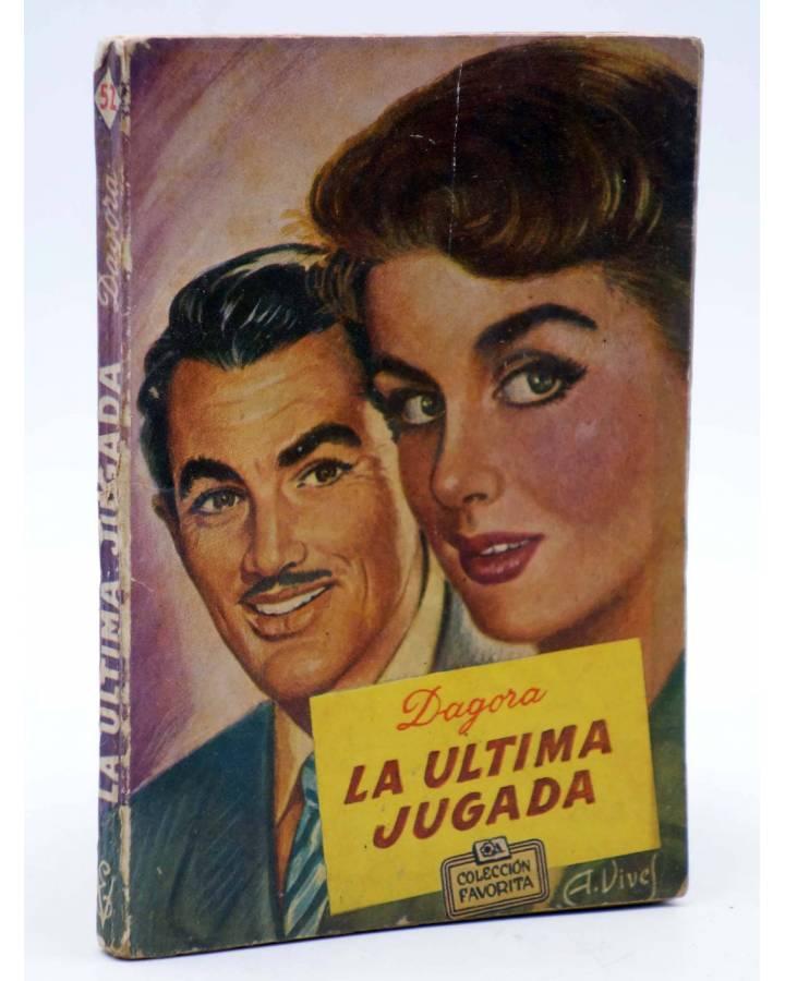 Cubierta de COLECCIÓN FAVORITA 52. LA ÚLTIMA JUGADA (Dagora) Valenciana Circa 1960