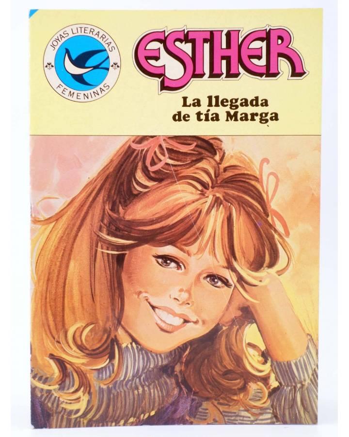 Cubierta de JOYAS LITERARIAS FEMENINAS 103. ESTHER. LA LLEGADA DE TÍA MARGA. Bruguera 1984