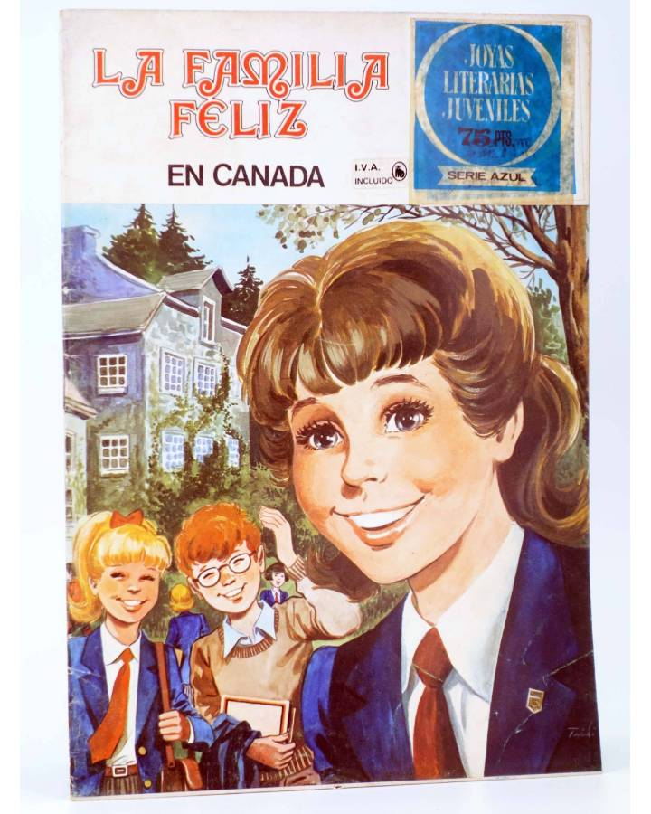 Cubierta de JOYAS LITERARIAS JUVENILES SERIE AZUL 4. LA FAMILIA FELIZ. EN CANADÁ. Bruguera 1980