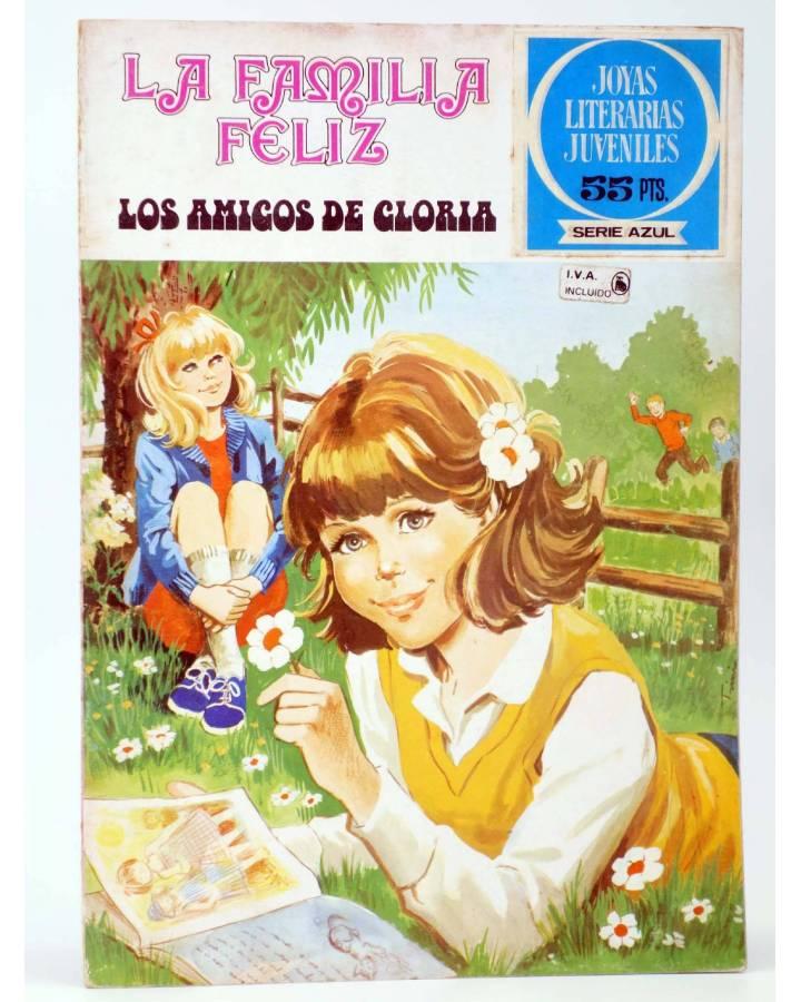 Cubierta de JOYAS LITERARIAS JUVENILES SERIE AZUL 51. LA FAMILIA FELIZ. LOS AMIGOS DE GLORIA. Bruguera 1979