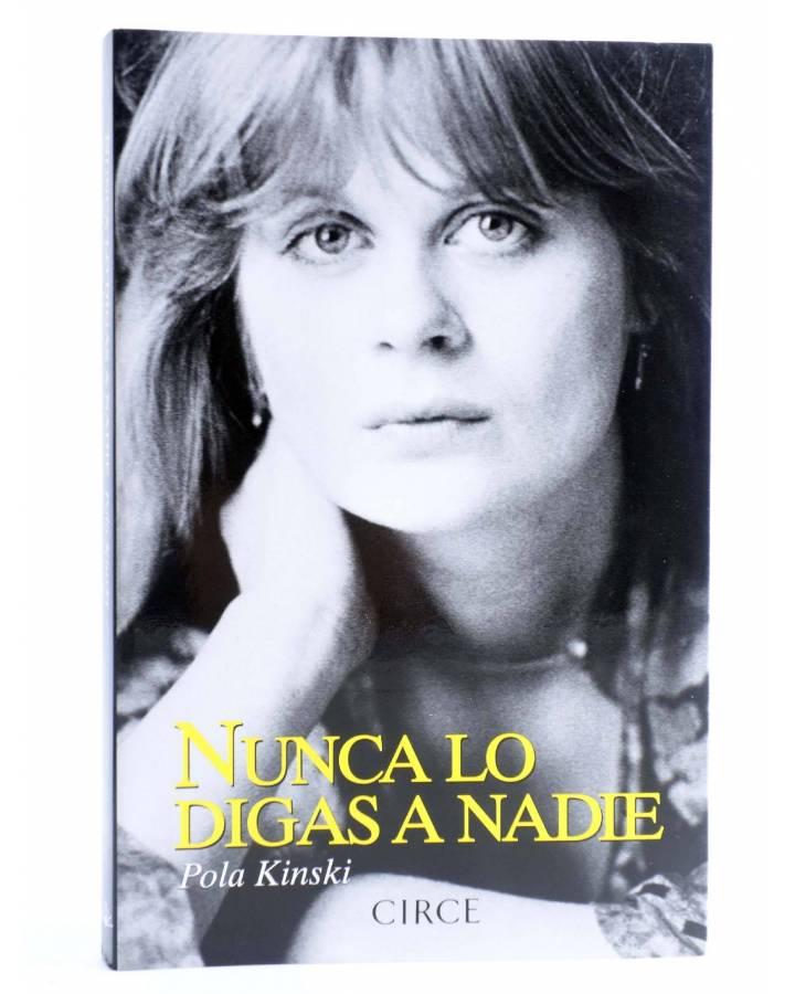 Cubierta de NUNCA LO DIGAS A NADIE (Pola Kinski) Circe 2014