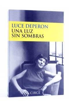 Cubierta de UNA LUZ SIN SOMBRAS (Luce Deperon) Circe 2001