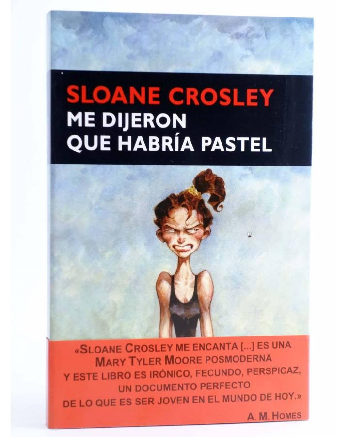Cubierta de ME DIJERON QUE HABRÍA PASTEL (Sloane Crosley) Circe 2009