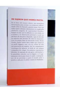 Contracubierta de ME DIJERON QUE HABRÍA PASTEL (Sloane Crosley) Circe 2009