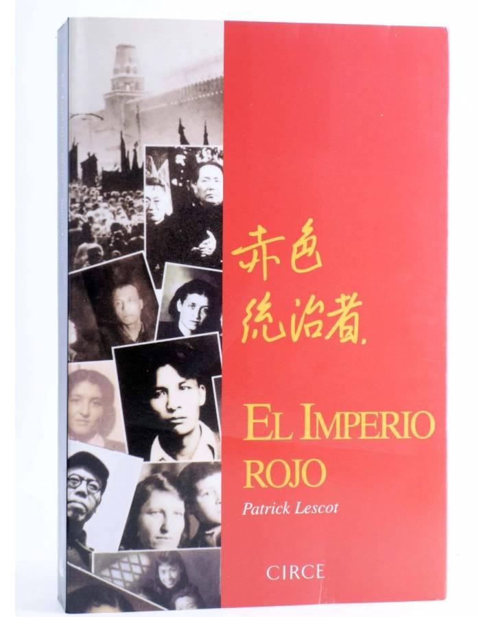 Cubierta de EL IMPERIO ROJO. MOSCU-PEKÍN 1919-1989 (Patrick Lescot) Circe 2000