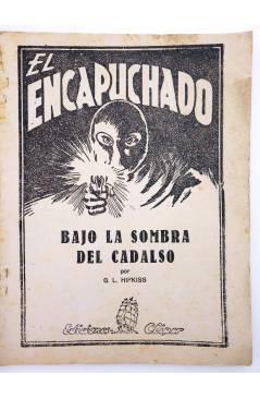 Muestra 1 de EL ENCAPUCHADO 28. BAJO LA SOMBRA DEL CADALSO (G. L. Hipkiss) Cliper 1947