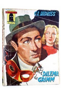 Cubierta de EL ENCAPUCHADO 36. EL DILEMA DE GRIMM (G. L. Hipkiss) Cliper 1947