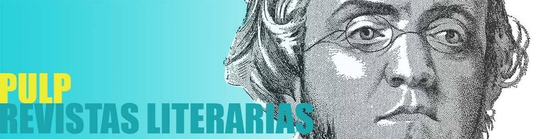 PULP: Revistas Literarias - Libros Fugitivos